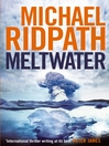 Meltwater (eBook): Fire and Ice Series, Book 3
